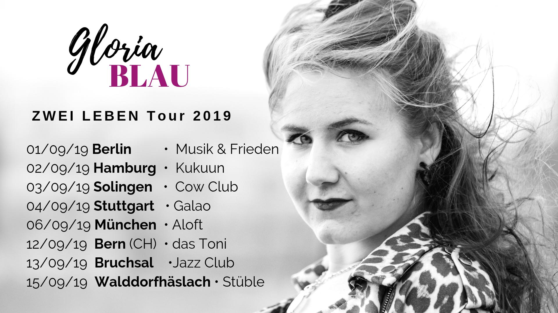 Gloria Blau Zwei Leben Tour