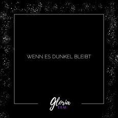Gloria Blau - Wenn es dunkel bleibt -EP
